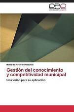 Gestión del conocimiento y competitividad municipal: Una visión para su aplicaci