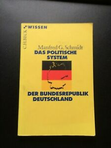 Das politische System der Bundesrepublik Deutschland C.H.Beck Wissen TB