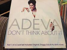 "Adeva - Don't Think About It (Distinct'ive Records, Disnt 36 12"") Nu Birth"