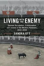 LIVING WITH THE ENEMY - OTT, SANDRA - NEW BOOK