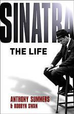 Sinatra: The Life by Anthony Summers, Robbyn Swan (Hardback, 2005)