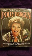 I'd Love To, but What'll I Wear by Polly Bergen HCDJ 1st Edition SIGNED!