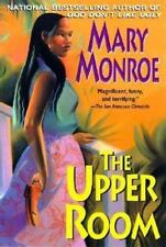 A Mama Ruby Novel: The Upper Room by Mary Monroe (2002, Paperback)
