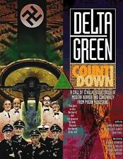 Delta Green : Countdown by John Tynes, A. Scott Glancy, Greg Stolze and...