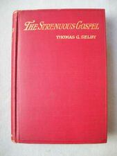 Thomas G. Selby -THE STRENUOUS GOSPEL- HC