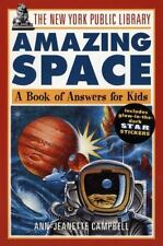 The New York Public Library Amazing Space : A Book of Answers for Kids-ExLibrary