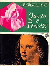 QUESTA E' FIRENZE BARGELLINI SANSONI EDITORE 1977(SA896)