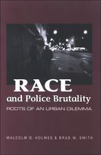 Race and Police Brutality: Roots of an Urban Dilemma S U N Y Series in Deviance