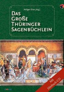 Das große Thüringer Sagenbüchlein mit Audio CD zum Buch ISBN 9783954800315