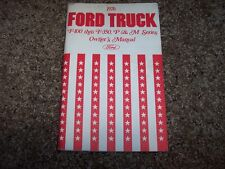 1976 Ford F 100 250 350 P & M Truck Series Factory Owner Operator User Manual