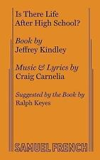 Is There Life After High School? (French's Musical Library), Jeffrey Kindley, Ac