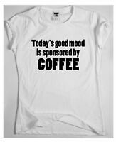 Today's Mood - funny coffee saying T-shirt mens womens quote ladies slogan top