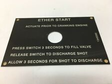 Ether Start Instruction Plate 1343350 Oshkosh Aluminum Alloy