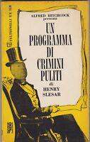 Un programma di crimini puliti, Henry Slesar, Feltrinelli, gialli, Hitchcock