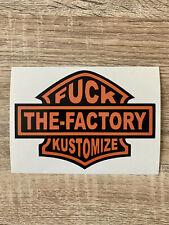 Fuck the Factory Kustoms autocollant harley club chopper moto v8 bordel decals