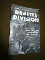 Draftee Division: the 88th Infantry Division in WW 2  - Illustrated