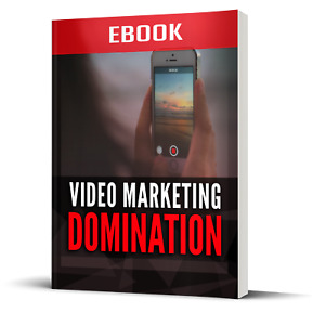 Video Marketing Domination - PDF EBOOK with MASTER RESELL RIGHTS