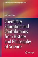 Chemistry Education and Contributions from History and Philosophy of Science (Sc