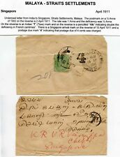 INDIA to SINGAPORE 1911 KE7 1/2 ANNA UNDERPAID + POSTAGE DUE 4 HS + T in CIRCLE