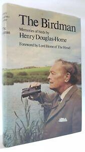 The Birdman Memories of Birds Henry Douglas-Home bird watching wildlife book Hbk