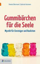 Gummibärchen für die Seele von Gabriele Hasmann und Pamela Y. N. Obermaier...