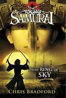 Young Samurai: The Ring of Sky by Chris Bradford, NEW Book, FREE & FAST Delivery