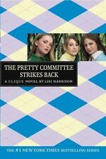 The Pretty Committee Strikes Back - Lisa Harrison (Paperback) Clique Series YA