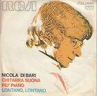 45TRS VINYL 7'' / ITALIAN SP NICOLA DI BARI / CHITARRA SUONA PIU' PIANO