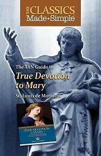 The TAN Guide to True Devotion to Mary (Paperback or Softback)