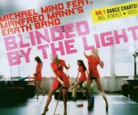 Michael Mind Blinded by the light (2007, feat. Manfred Mann's Earth .. [Maxi-CD]