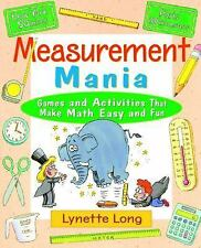 Measurement Mania: Games and Activities that Make Math Easy and Fun-ExLibrary