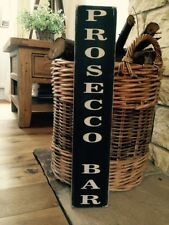 Prosecco Bar sign BBQ Party Gift Pub Hotel B&B  Wood Shabby Vintage Look drink