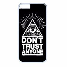 iPhone 4s 5s 5c 6 6s Plus White Case Cover Illuminati Don't Trust Anyone Design