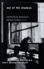Out of the Shadows: Confronting America's Mental Illness Crisis-ExLibrary