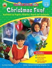 Christmas Fun!, Grades 1 - 3: Activities to Prepare Children's Hearts for Chris
