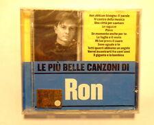 RON  -  LE PIU' BELLE CANZONI DI RON  -  CD 2005  NUOVO E SIGILLATO