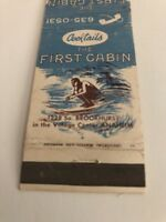 Vintage Matchbook Cover The First Cabin Anaheim California