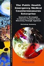 The Public Health Emergency Medical Countermeasures Enterprise:-ExLibrary