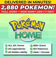Pokémon Home 2880 Pokemon COMPLETE Gen 1-7 DEX 800+ EVENT, Legendary, ALL Forms!