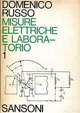 Domenico Russo = MISURE ELETTRICHE E LABORATORIO VOL.1