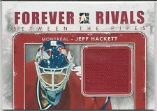 Jeff Hackett 2012-13 ITG Forever Rivals Between The Pipes Memorabilia # BTP13