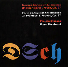 SHOSTAKOVICH: 24 PRELUDES AND FUGUES, OP. 87 (2 CD) — ROGER WOODWARD, PIANO