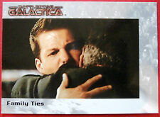BATTLESTAR GALACTICA - Premiere Edition - Card #56 - Family Ties