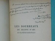 Joseph FABRE: Les Bourreaux de Jeanne d'ARC  E.O. + envoi à Albert SARRAUT