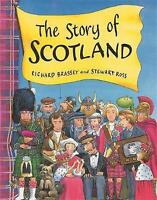 The Story of Scotland by Richard Brassey and Stewart Ross Paperback Book