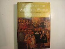 Empires of the Atlantic World J H Elliott Britain Spain America History Book HC
