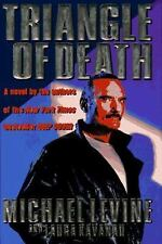 Triangle of Death : Deep Cover II by Laura Kavanau and Michael K. Levine (199...