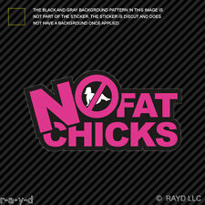 Pink No Fat Chicks Sticker Decal Self Adhesive Vinyl jdm stance hella flush