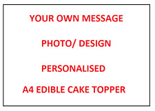 Your Own Photo Design Personalised Edible A4 Icing Cake Topper Decoration Images
