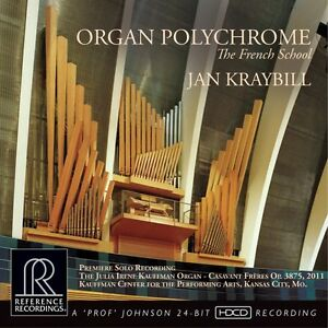 Jan Kraybill  Organ Polychrome The French School  REFERENCE RECORDINGS  RR-133